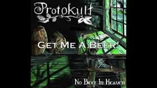 PROTOKULT - No Beer In Heaven (OFFICIAL ALBUM STREAM)
