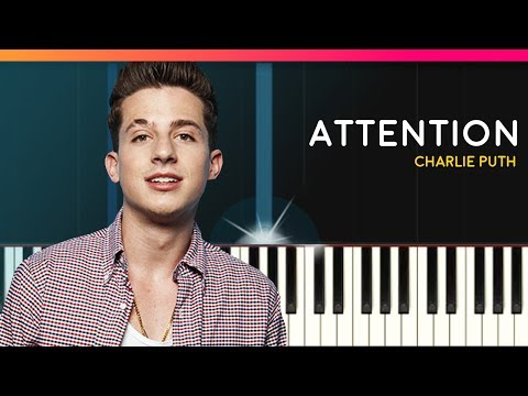 """Charlie Puth - """"Attention"""" Piano Tutorial &  - Chords - How To Play - Cover"""