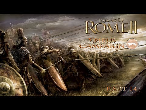 "Playing Total War: Rome II - Epirus Campaign part 14 - ""The Siege of Brundisium"""