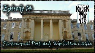 E14 - Paranormal Postcard - Kimbolton Castle