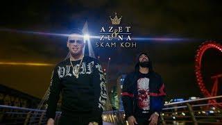 Смотреть клип Azet & Zuna - Skam Koh