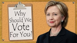 Why Should We Vote For You?