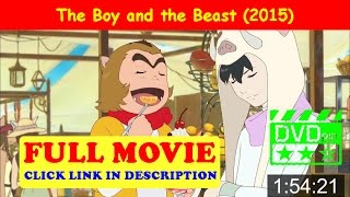 The Boy and the Beast (2015) Full-Movie Stream