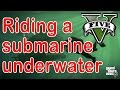 GTA Online Riding a Submarine Underwater