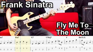 Frank Sinatra - Fly Me To The Moon // BASS COVER + Play-Along Tabs