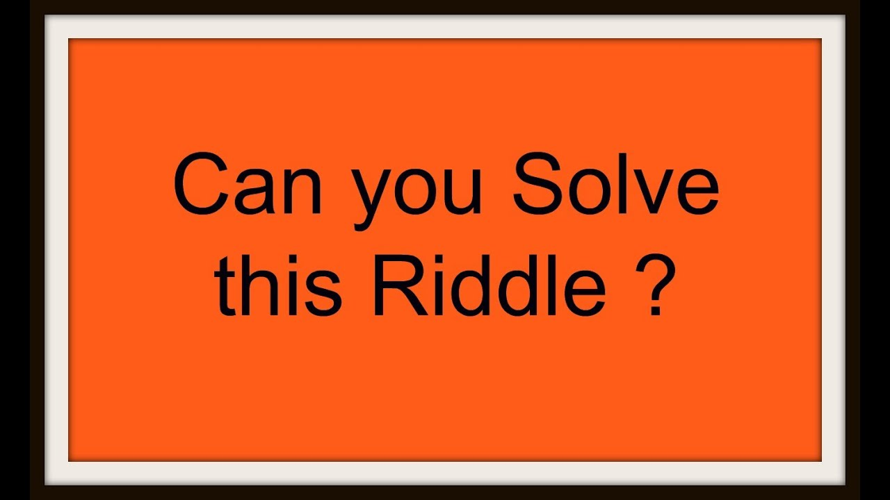 riddles and answers - Can you solve these puzzles ???? - YouTube