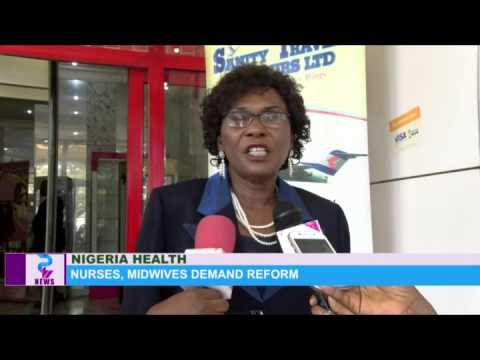 NIGERIA HEALTH: Nurses, Midwives Demand Reform