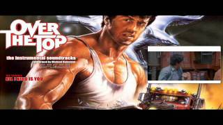 Over The Top Soundtrack - All I Need Is You - Piano theme