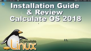calculate Linux OS 2018 Full Installation Guide