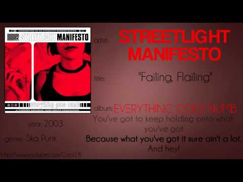Streetlight Manifesto - Flailing, Failing (synced lyrics)