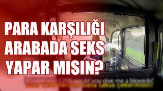PARA KARŞILIĞI TAKSİ'DE SEKS YAPARMISIN? / Türkçe Altyazı