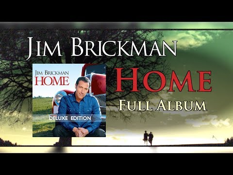 Jim Brickman - Home Full Album