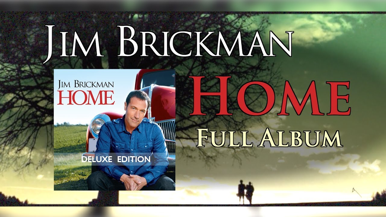 Jim Brickman - Home Full Album - YouTube