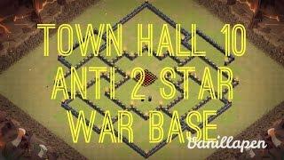 Town Hall 10 War Base: Anti 2 Stars!! Lock Down D!! Clash Royale