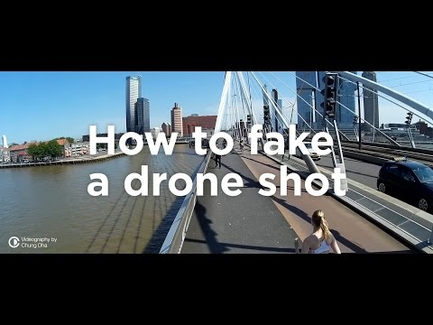 how-to-fake-a-drone-shot-🚁-by-chung-dha