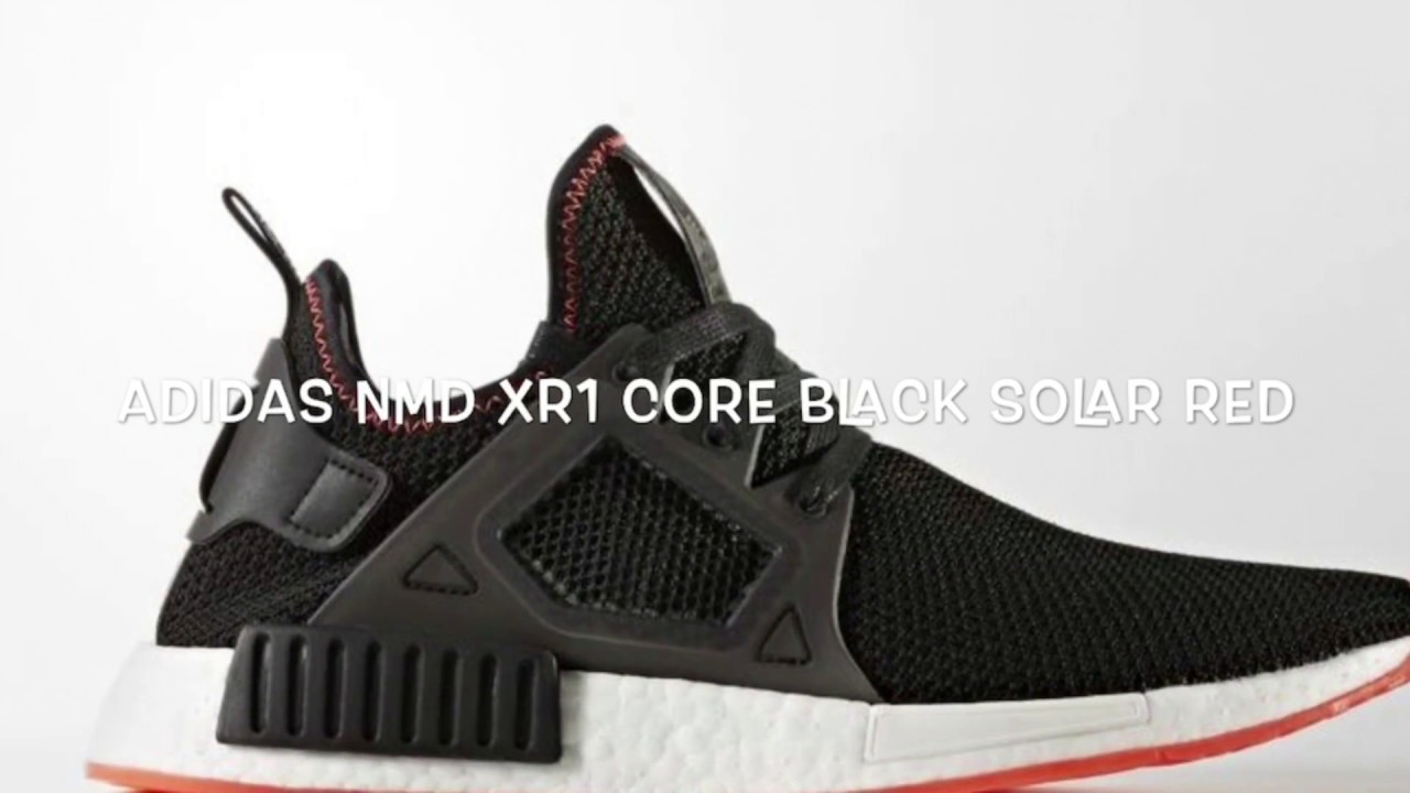c22ba554b ADIDAS NMD XR1 CORE BLACK SOLAR RED DETAILS - YouTube