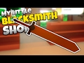 The Greatswords! - Let's Play My Little Blacksmith Shop Gameplay