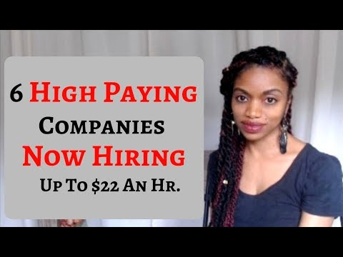 High Paying Work At Home Companies Now Hiring! Earn Up To $22 An Hr.