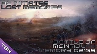 Battle Of Monmouth : AC Initiates Lost Memory 02139