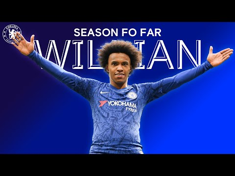 Willian | Season So Far | Chelsea FC 2019/20