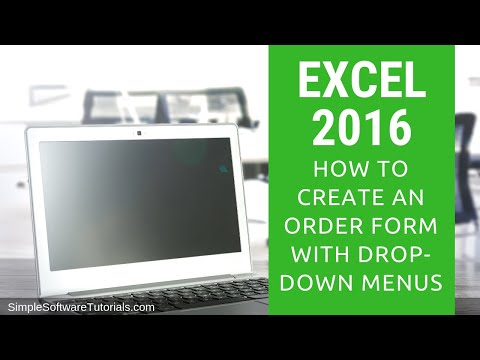 Tutorial: How to Create an Order Form with Drop-Down Menus in Excel 2016