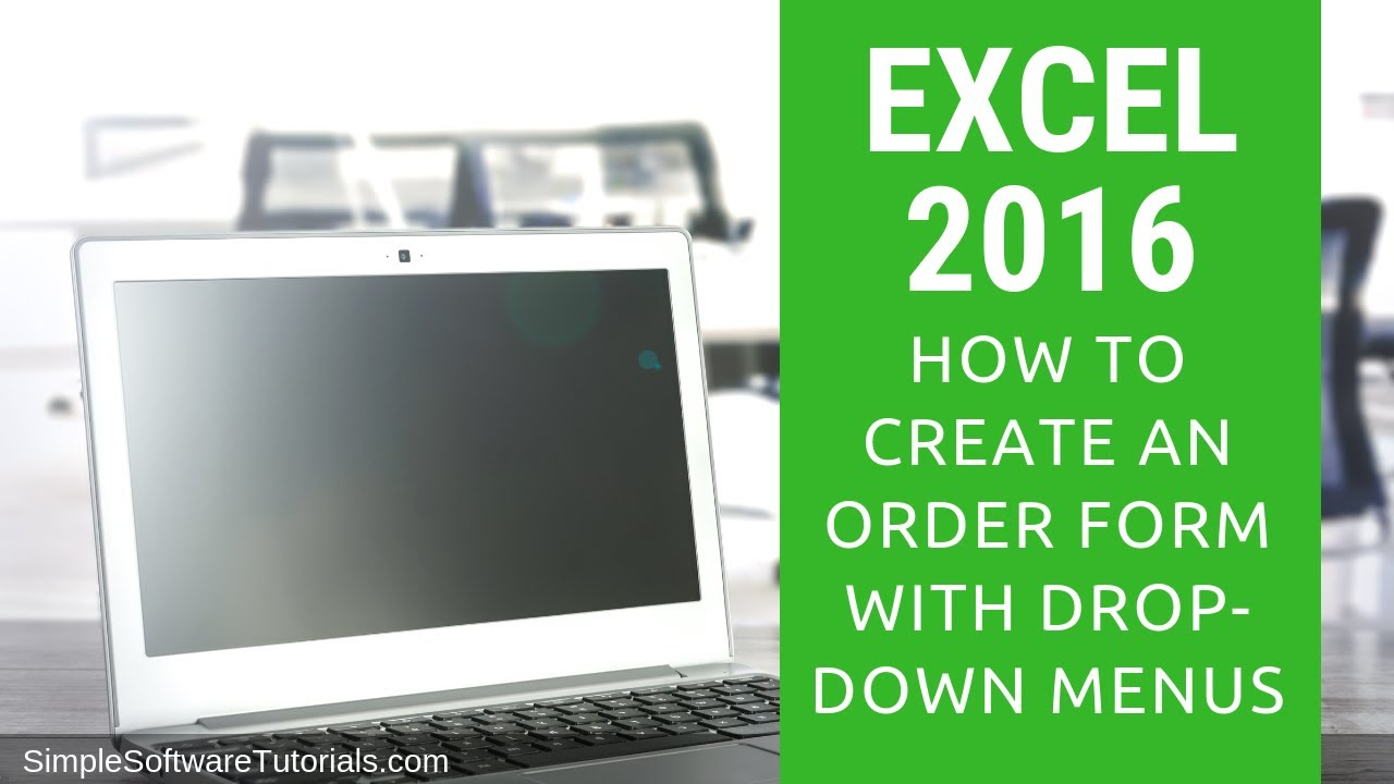 how to create an order form with dropdown menus in excel