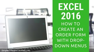 How to Create an Order Form with Drop-Down Menus in Excel 2016