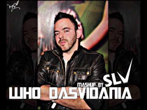 Dj S.l.v - Who Dasvidania (Mashup) + Download Link