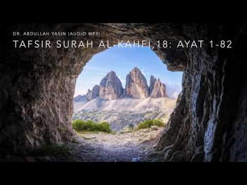 Tafsir Surah Al-Kahfi,18: Ayat 1-82