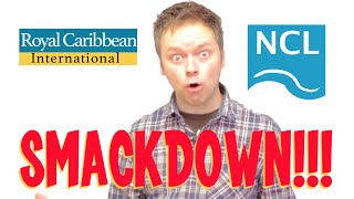 Royal Caribbean VS Norwegian Cruise Lines SMACKDOWN!!! Cruise Line Comparison