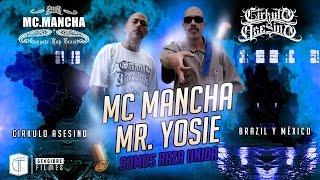 MR.YOSIE Ft. MC.MANCHA - SOMOS RAZA UNIDA - MÉXICO & BRAZIL - CIRKULO ASESINO