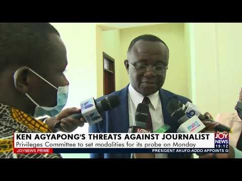 Ken Agyapong's threats against journalist - Joy News Prime (22-7-21)