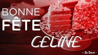 Bonne Fete Celine avec enseigne lumineuse A4  Cebrating Celine name with illuminated sign