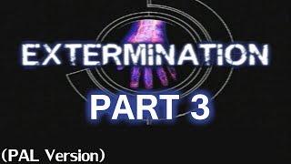 Extermination PS2 Part 3: Go Home