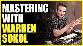 Video Mastering Music with Warren Sokol - Warren Huart Produce Like A Pro download MP3, 3GP, MP4, WEBM, AVI, FLV Mei 2018