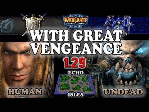 Grubby | Warcraft 3 The Frozen Throne | 1.29 PTR | HU v UD - With Great Vengeance - Echo Isles