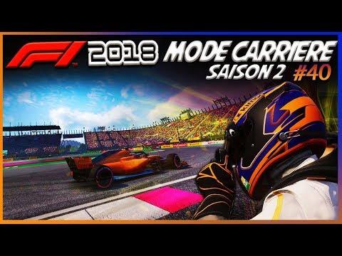 F1 2018 Mode Carrière Part40: Mexico| ÇA DEVIENT COMPLIQUÉ..