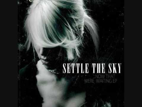 Settle The Sky - Cheyenne