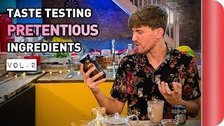 Chefs Vs Normals Taste Testing Pretentious Ingredients | Vol. 2