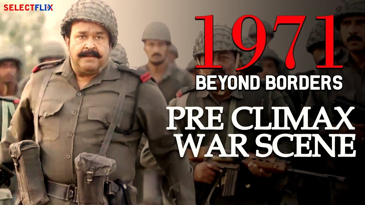 Pre Climax War Scene - 1971: Beyond Borders - Hindi Dubbed Full Movie |  Mohanlal