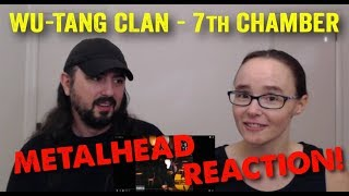 7th Chamber - Wu-Tang Clan (REACTION! by metalheads)