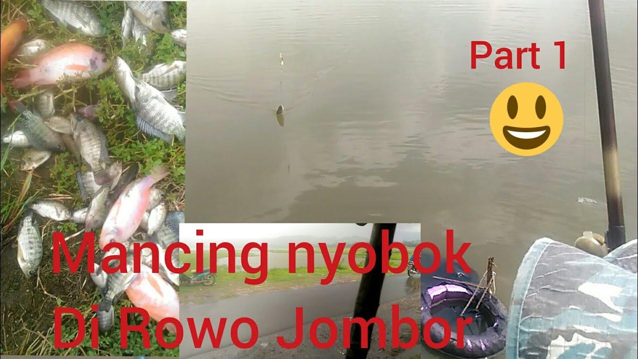 #Mancing#nyobok #Rowo jombor part 1... - YouTube