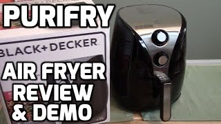 Purifry - Black & Decker Air Fryer Demonstration
