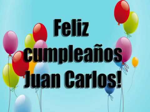 Feliz Cumpleaños Juan Carlos