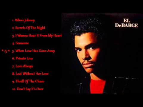 El DeBarge *☆* When Love Has Gone Away