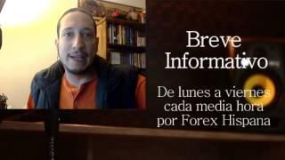 Breve Informativo - Noticias Forex del 17 de Marzo 2017