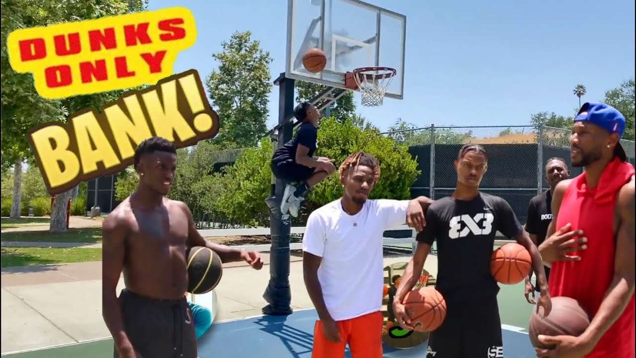 We Played BANK DUNKS ONLY