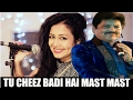 Tu Chiz Badi H Mast Mast Neha Kakkar Udit Narayan Live Awosome Performance 23 April 2017 mp3