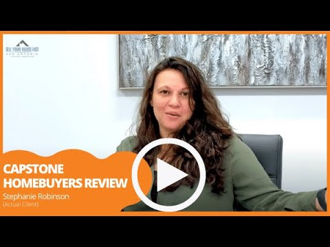 We Buy Houses In San Antonio  Review of Capstone Homebuyers.
