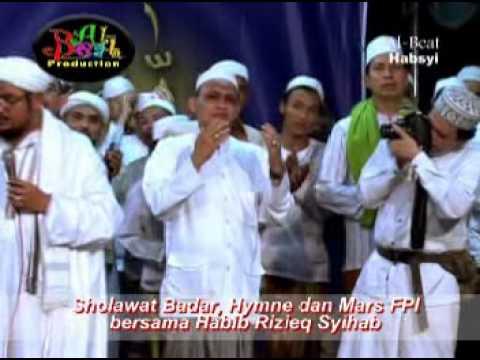sholawat badar,hymne dan mars fpi bersama habib rizieq syihab